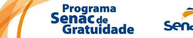 Programa Senac de Gratuidade – oportunidades de qualificação